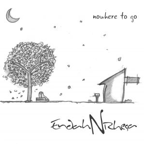 NOWHERE TO GO ALBUM